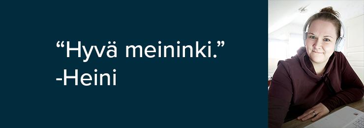 Heinin kuva ja kommentti: hyvä meininki